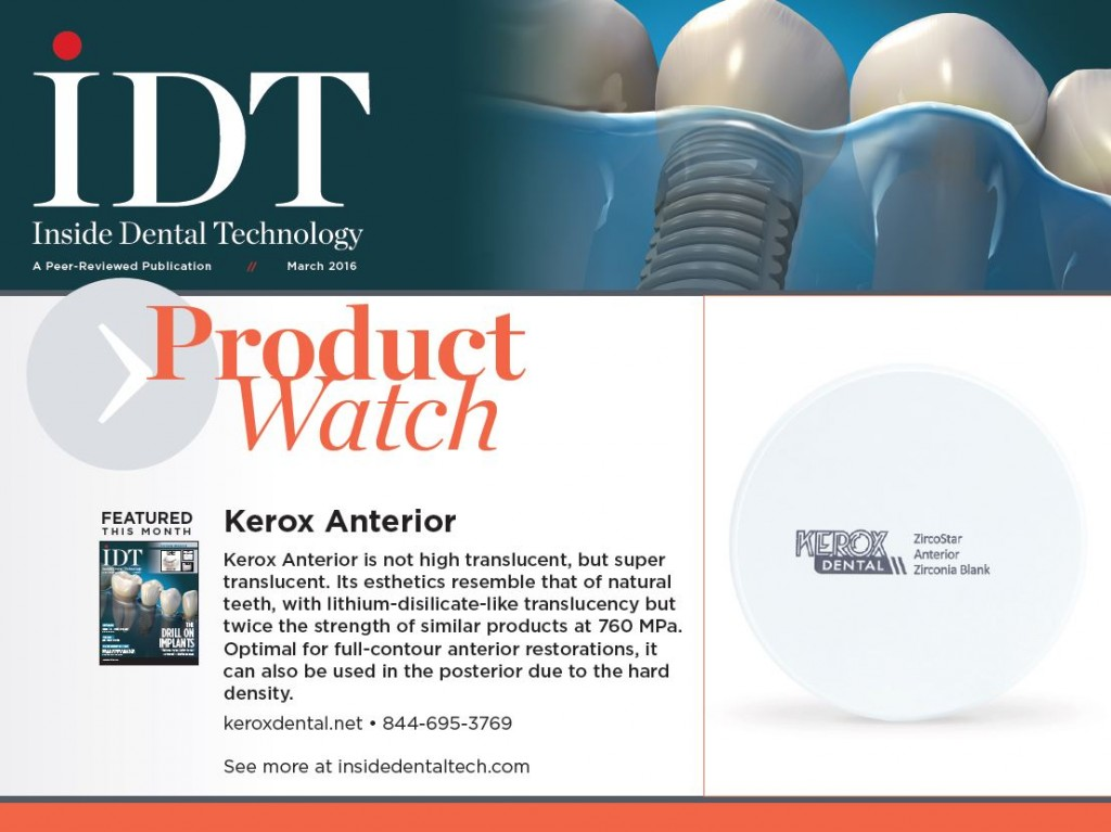 Kerox Anterior - IDT Product Watch 3.16