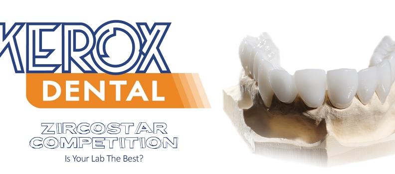 Kerox Dental Zircostar Competition